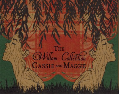 ASCassieandMaggieTheWillowCollection.jpg
